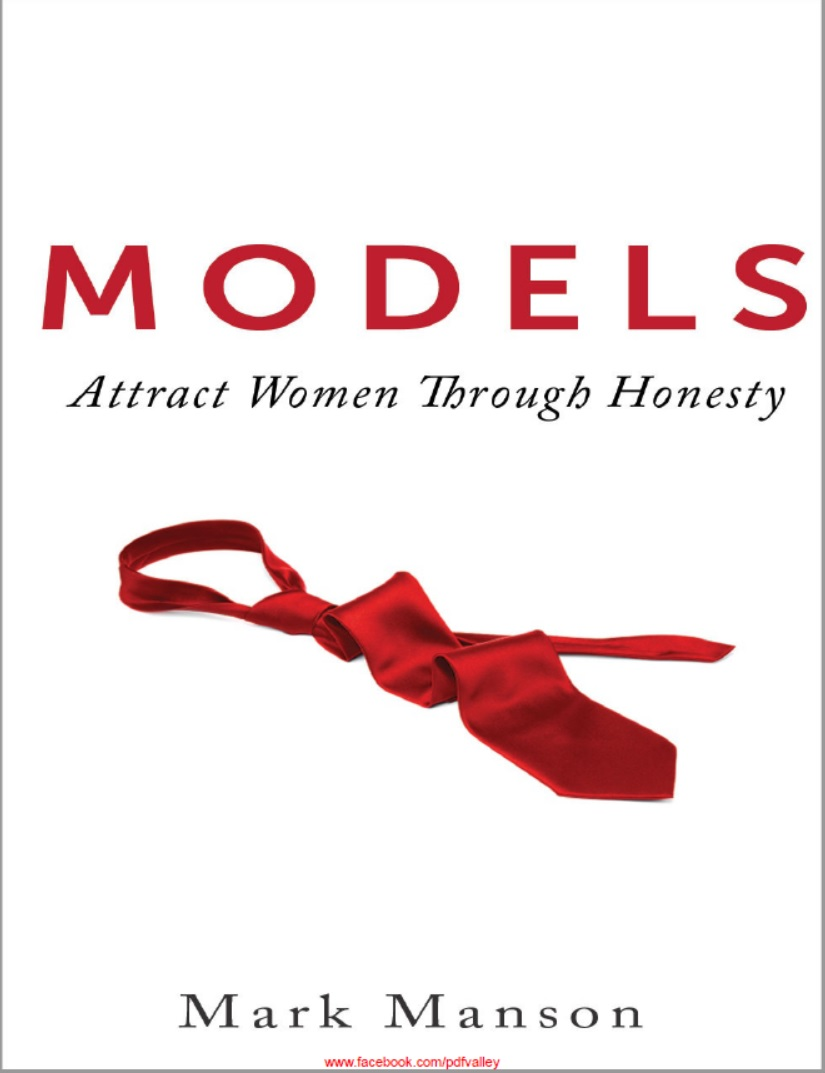 Models, Attract Women Through Honesty, Sex, Women, A Fine Time